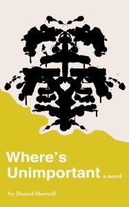 Debut novel - Where's Unimportant